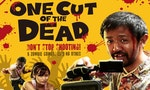 REVIEW: Blood, Sweat, and Tears of Laughter; One Cut of the Dead